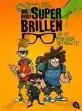 Die drei Superbrillen - Wo ist Professor Nitroglitz? (eBook, ePUB)