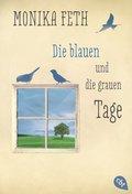 Die blauen und die grauen Tage (eBook, ePUB)