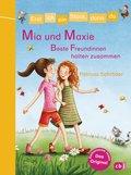 Erst ich ein Stück, dann du - Mia und Maxie - Beste Freundinnen halten zusammen (eBook, ePUB)