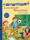 Erst ich ein Stück, dann du - Luca wird der Klassenheld (eBook, ePUB)