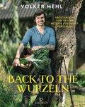Back to the Wurzeln (eBook, ePUB)