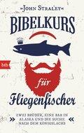 Bibelkurs für Fliegenfischer (eBook, ePUB)