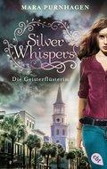Silver Whispers - Die Geisterflüsterin (eBook, ePUB)
