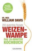 Weizenwampe - Das 30-Minuten-Kochbuch (eBook, ePUB)