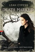 Death Marked - Das Geheimnis der Magierin (eBook, ePUB)