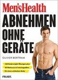 Men's Health Abnehmen ohne Geräte (eBook, ePUB)