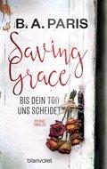 Saving Grace - Bis dein Tod uns scheidet (eBook, ePUB)