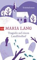Tragödie auf einem Landfriedhof (eBook, ePUB)