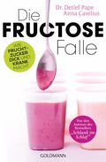 Die Fructose-Falle (eBook, ePUB)