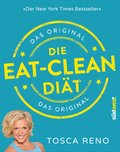 Die Eat-Clean Diät. Das Original (eBook, ePUB)
