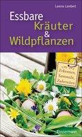 Essbare Kräuter und Wildpflanzen (eBook, ePUB)