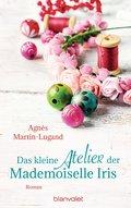 Das kleine Atelier der Mademoiselle Iris (eBook, ePUB)