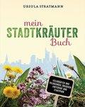 Mein Stadt-Kräuter-Buch (eBook, ePUB)