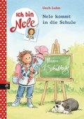 Ich bin Nele - Nele kommt in die Schule (eBook, ePUB)