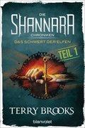 Die Shannara-Chroniken - Das Schwert der Elfen. Teil 1 (eBook, )