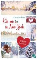 Kiss me in New York (eBook, ePUB)