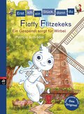 Erst ich ein Stück, dann du - Flaffy Flitzekeks - Ein Gespenst sorgt für Wirbel (eBook, ePUB)
