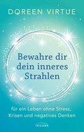Bewahre dir dein inneres Strahlen (eBook, ePUB)