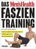 Das Men's Health Faszientraining (eBook, ePUB)