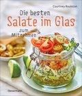 Die besten Salate im Glas zum Mitnehmen (eBook, ePUB)
