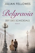 Belgravia (eBook, ePUB)