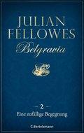 Belgravia (2) - Eine zufällige Begegnung (eBook, ePUB)