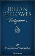 Belgravia (10) - Wiederkehr der Vergangenheit (eBook, ePUB)