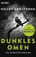 Dunkles Omen - Ein Cainsville-Thriller (eBook, ePUB)