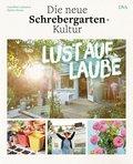 Lust auf Laube (eBook, ePUB)