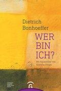 Dietrich Bonhoeffer. Wer bin ich? (eBook, ePUB)