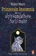 Prinzessin Insomnia & der alptraumfarbene Nachtmahr (eBook, ePUB)