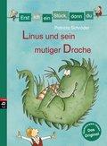 Erst ich ein Stück, dann du - Linus und sein mutiger Drache (eBook, ePUB)