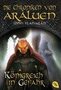 Die Chroniken von Araluen - Königreich in Gefahr (eBook, ePUB)