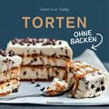 Torten ohne Backen (eBook, ePUB)