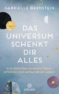 Das Universum schenkt dir alles (eBook, ePUB)