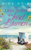 Das Leuchten der Inselblumen (eBook, )