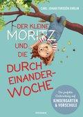 Der kleine Moritz und die Durcheinander-Woche (eBook, ePUB)