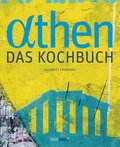 Athen - Das Kochbuch (eBook, ePUB)