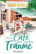 Das kleine Café der großen Träume (eBook, ePUB)