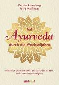 Mit Ayurveda durch die Wechseljahre (eBook, ePUB)