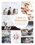 Leben mit Heilsteinen (eBook, ePUB)