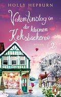 Valentinstag in der kleinen Keksbäckerei (Teil 2) (eBook, ePUB)