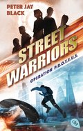 Street Warriors - Operation P.R.O.T.E.U.S. (eBook, ePUB)