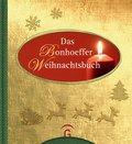 Das Bonhoeffer Weihnachtsbuch (eBook, ePUB)