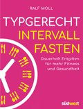 Typgerecht Intervallfasten (eBook, ePUB)