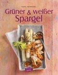 Grüner & weißer Spargel (eBook, PDF)