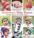 Bestrickende Baby Beanies. Mollige Mützen für kleine Köpfe (eBook, PDF)