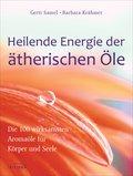 Heilende Energie der ätherischen Öle (eBook, PDF)
