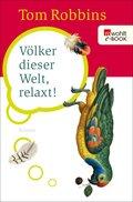 Völker dieser Welt, relaxt! (eBook, ePUB)