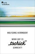 Wann hat es 'Tschick' gemacht? (eBook, ePUB)
